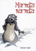 2006 Marmota Xavier Saüt