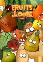Fruits of the Loose 4 Cédric Debard